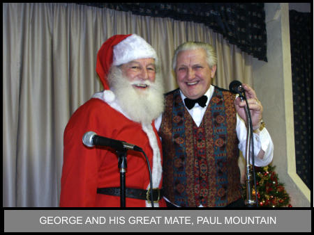 GEORGE AND HIS GREAT MATE, PAUL MOUNTAIN